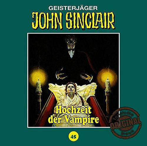 John Sinclair Tonstudio-Braun CD 45: Hochzeit der Vampire