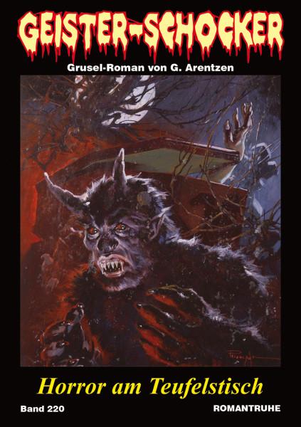 Geister-Schocker 220: Horror am Teufelstisch