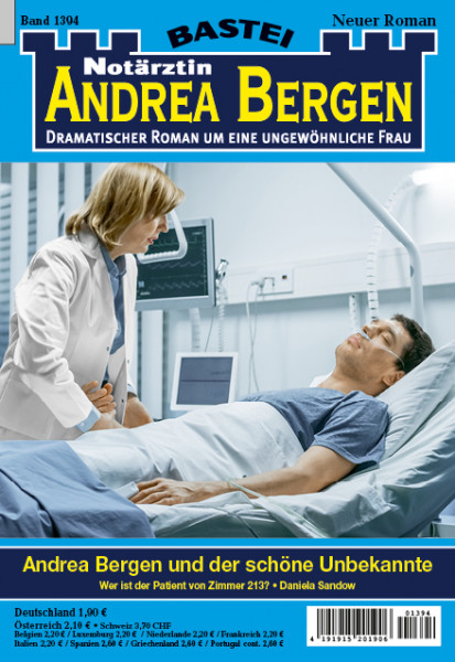 Dr. Andrea Bergen 1394: Andrea Bergen und der schöne Unbekannte