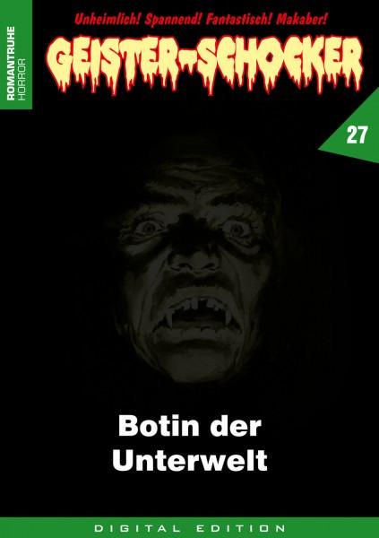 E-Book Geister-Schocker 27: Die Botin des Todes