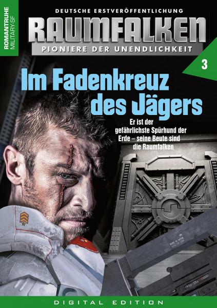 E-Book Raumfalken 03: Im Fadenkreuz des Jägers