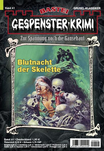 Gespenster-Krimi 41: Blutnacht der Skelette