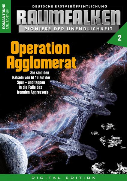 E-Book Raumfalken 02: Operation Agglomerat