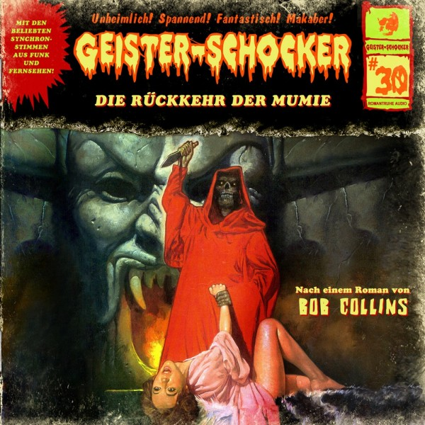 Geister-Schocker CD 30: Die Rückkehr der Mumie