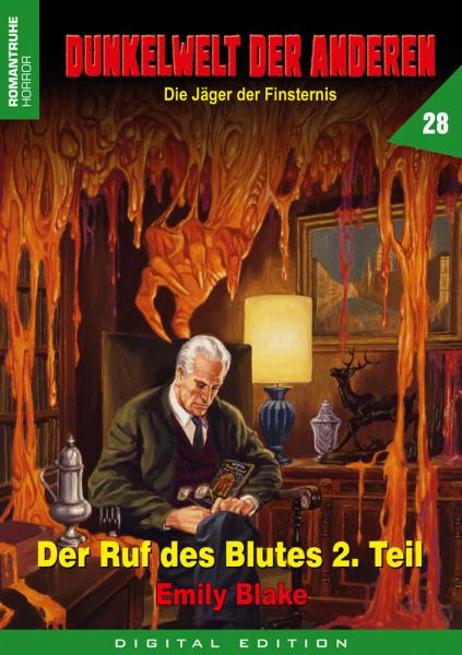E-Book Dunkelwelt der Anderen 28: Der Ruf des Blutes (2. Teil)