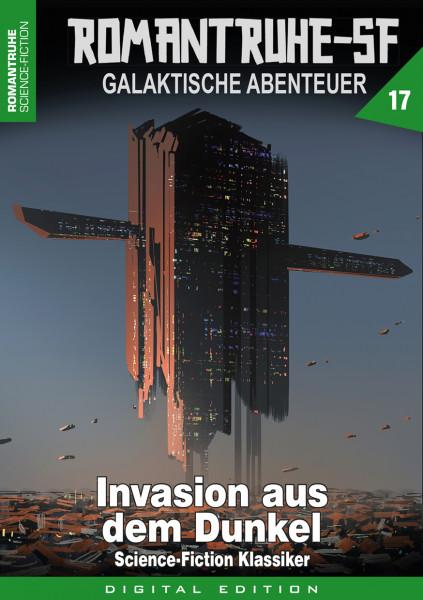 E-Book Romantruhe-SF 17: Invasion aus dem Dunkel