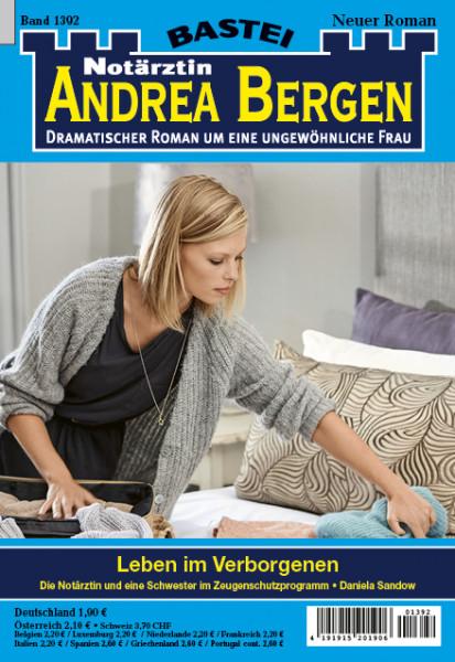 Dr. Andrea Bergen 1392: Leben im Verborgenen