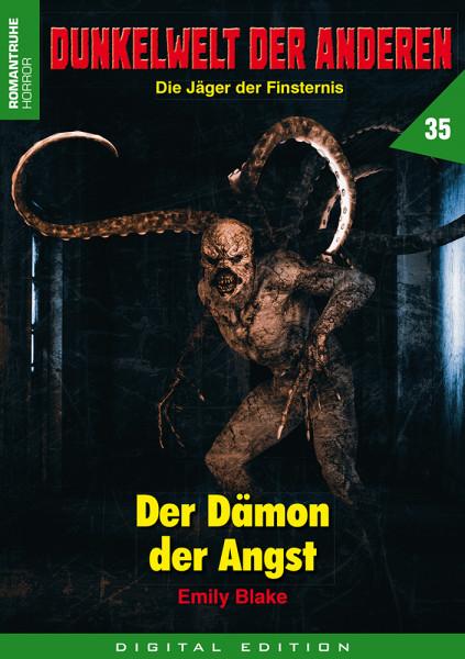 E-Book Dunkelwelt der Anderen 35: Der Dämon der Angst