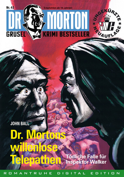 Ebook Dr. Morton 43: Dr. Mortons willenlose Telepathen