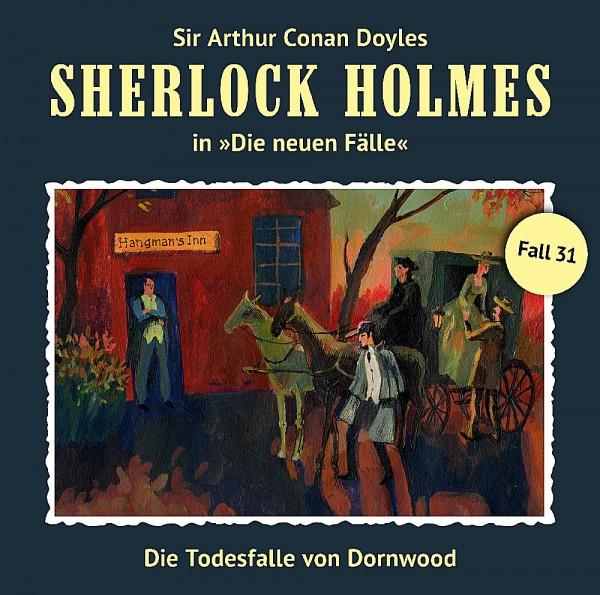 MP3-DOWNLOAD Sherlock Holmes-Neue Fälle 31: Die Todesfalle von Dornwood