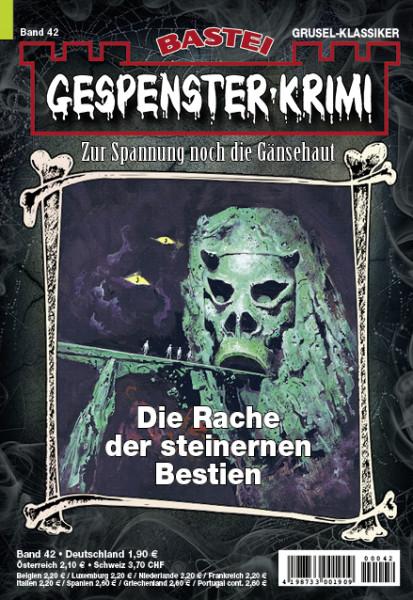 Gespenster-Krimi 42: Die Rache der steinernen Bestien