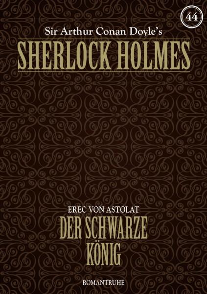 E-Book Sherlock Holmes 44: Der schwarze König
