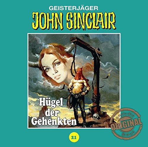 John Sinclair Tonstudio-Braun CD 21: Hügel der Gehenkten