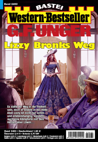 Western-Bestseller 2463: Lizzy Bronks Weg