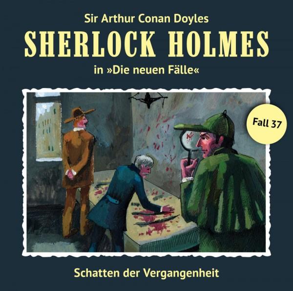Sherlock Holmes-Neue Fälle CD 37: Schatten der Vergangenheit