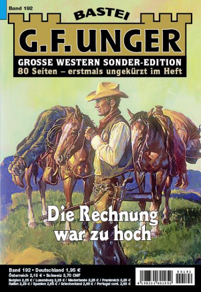 G. F. Unger-Sonder-Edition 192: Die Rechnung war zu hoch