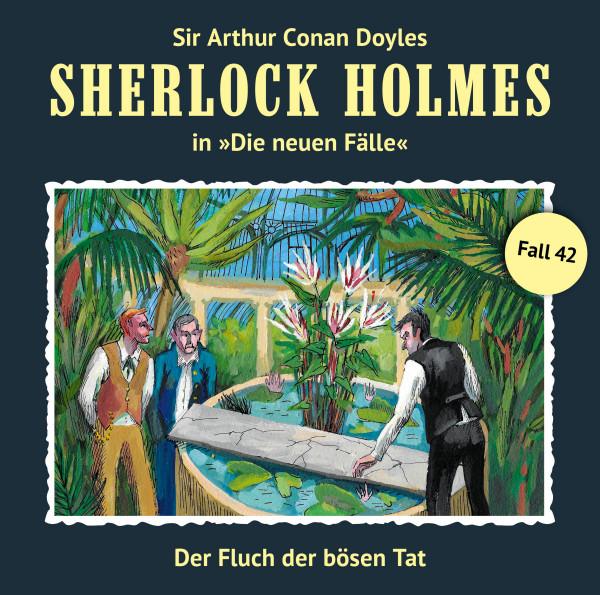 Sherlock Holmes-Neue Fälle CD 42: Der Fluch der bösen Tat
