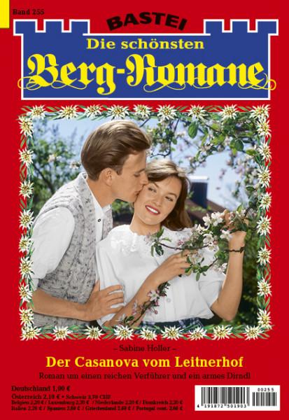 Die schönsten Berg-Romane 255: Der Casanova vom Leitnerhof
