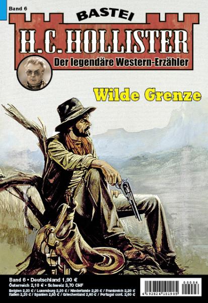 H.C. Hollister 06: Wilde Grenze