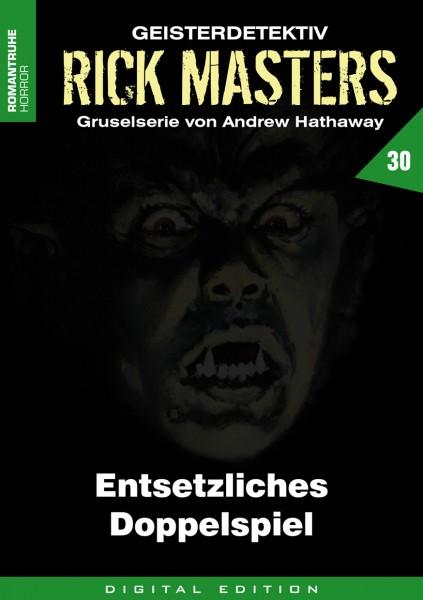 E-Book Rick Masters 30: Entsetzliches Doppelspiel