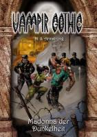 Vampir Gothic Paperback 11: Madonna der Dunkelheit