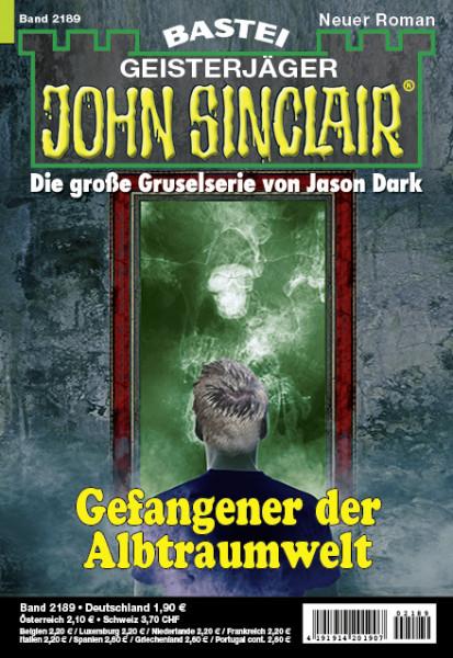 John Sinclair 2189: Gefangener der Albtraumwelt