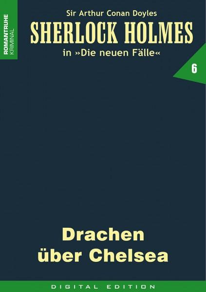 E-Book Sherlock Holmes 06: Drachen über Chelsea