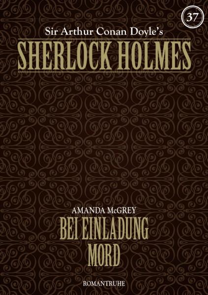 E-Book Sherlock Holmes 37: Bei Einladung Mord
