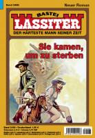 Lassiter 1. Auflage 2498: Sie kamen, um zu sterben