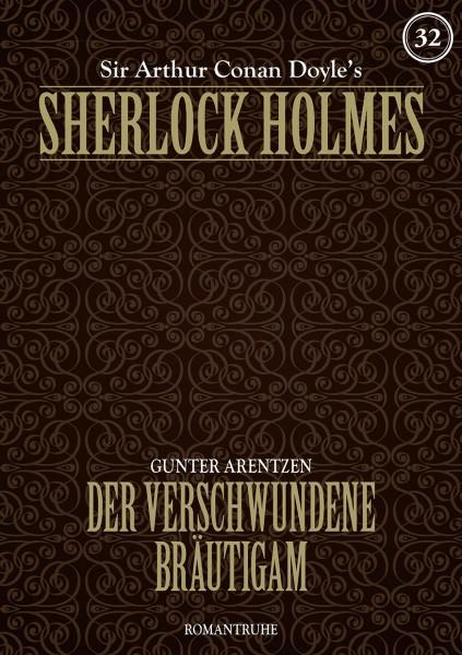 E-Book Sherlock Holmes 32: Der verschwundene Bräutigam