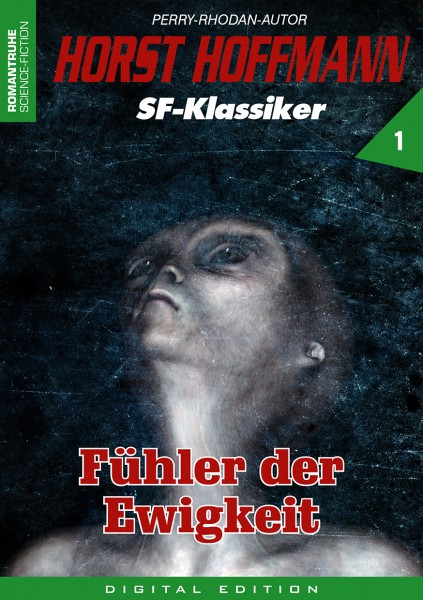 E-Book Horst Hoffmann SF-Klassiker 01: Fühler der Ewigkeit