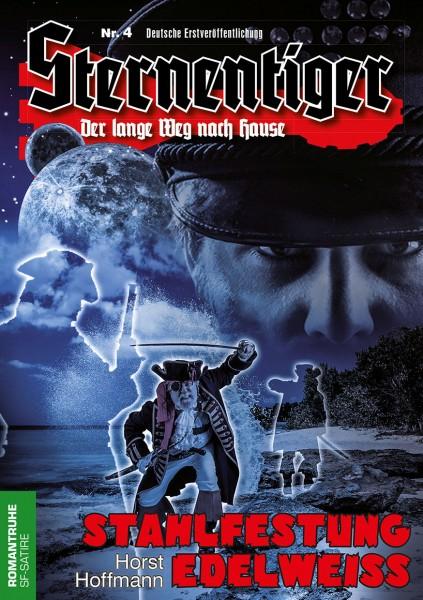 E-Book Sternentiger 04: Stahlfestung Edelweiß