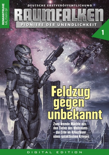 E-Book Raumfalken 01: Feldzug gegen Unbekannt