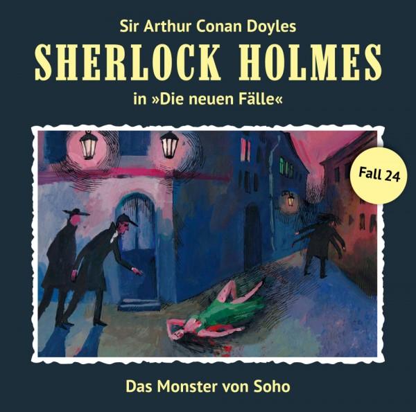 Sherlock Holmes-Neue Fälle CD 24: Das Monster von Soho