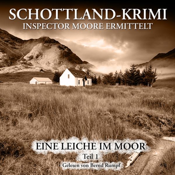 MP3-DOWNLOAD Inspector Moore ermittelt 1A: Eine Leiche im Moor (1. Teil)