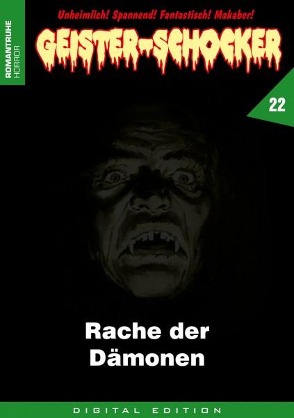 E-Book Geister-Schocker 22: Rache der Dämonen