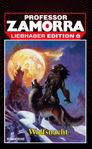 Zamorra Liebhaberedition 06: Wolfsnacht