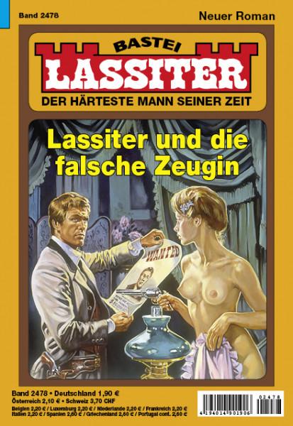 Lassiter 1. Auflage 2478: Lassiter und die falsche Zeugin