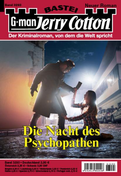 Jerry Cotton 1. Aufl. 3293: Die Nacht des Psychopathen