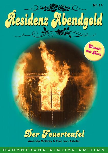 E-Book Residenz Abendgold 14: Der Feuerteufel