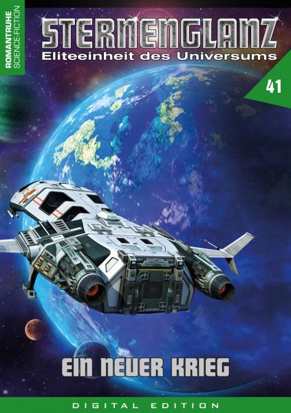 E-Book Sternenglanz 41: Ein neuer Krieg