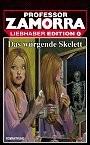 Zamorra Liebhaberedition 04: Das würgende Skelett
