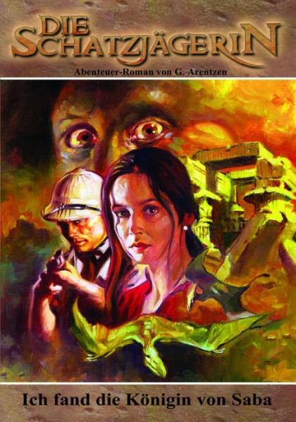 E-Book Die Schatzjägerin 30: Ich fand die Königin von Saba