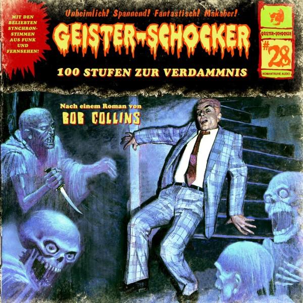 Geister-Schocker CD 28: 100 Stufen zur Verdammnis