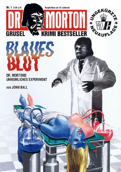 Dr. Morton 1: Blaues Blut