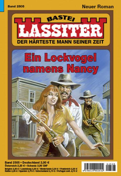Lassiter 1. Auflage 2505: Ein Lockvogel namens Nancy