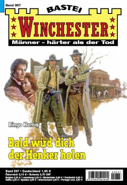 Winchester 667: Bald wird dich der Henker holen