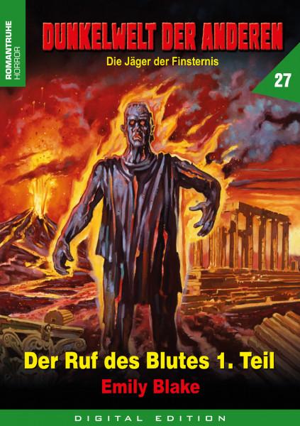 E-Book Dunkelwelt der Anderen 27: Der Ruf des Blutes (1. Teil)