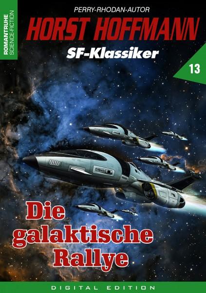 E-Book Horst Hoffmann SF-Klassiker 13: Die galaktische Rallye