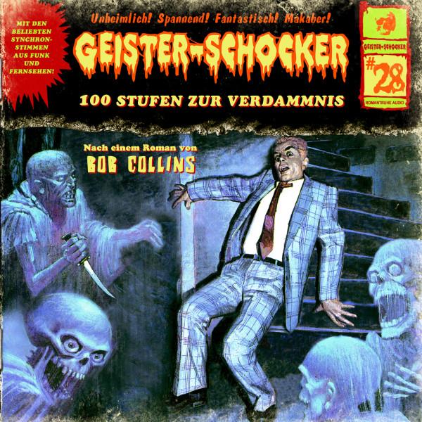 MP3-DOWNLOAD Geister-Schocker 28: 100 Stufen zur Verdammnis